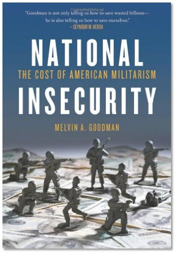 National Insecurity Melvin Goodman